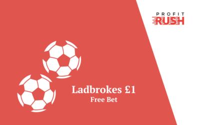 Ladbrokes Completely Free £1 Bet