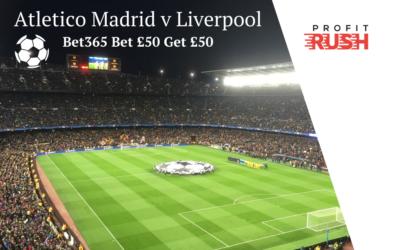 3 Quick Steps: Make £30+ on Atletico Madrid v Liverpool