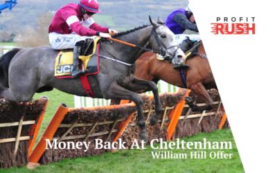 William Hill Money Back At Cheltenham Festival