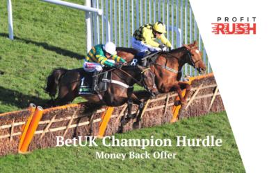 BetUK Money Back On The Champion Hurdle