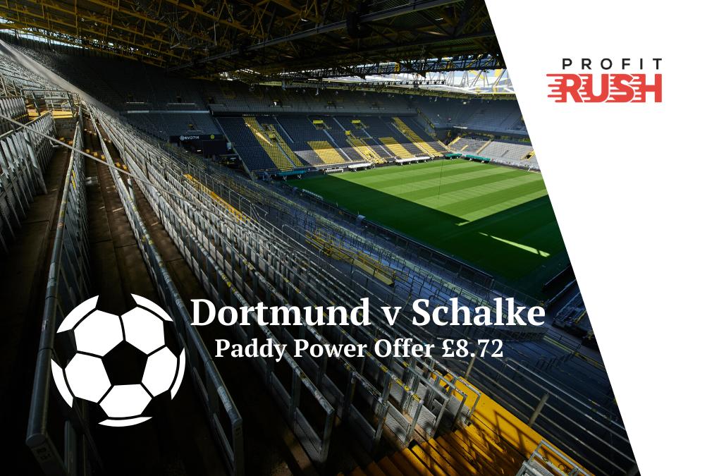 Paddy Power Money Back If Dortmund Beat Schalke