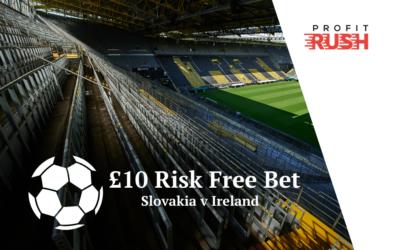 £10 Risk Free Bet On Slovakia v Ireland