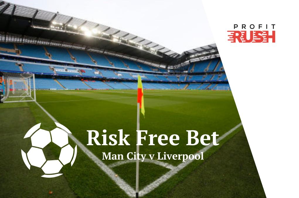 Risk Free Bet: Man City v Liverpool With BoyleSports